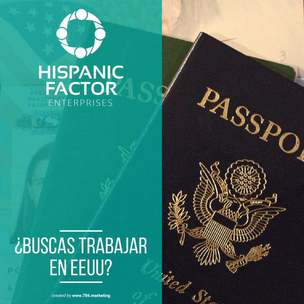De la mano de Hispanic Factor puedes conseguir los requisitos necesarios.